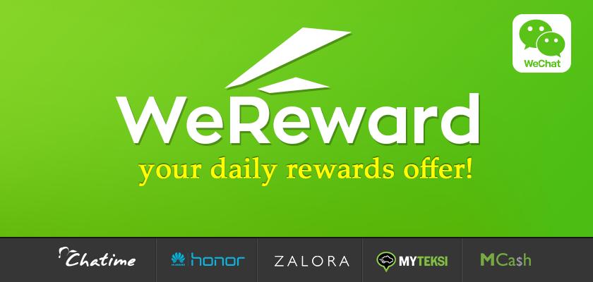 WeChat Malaysia – Brand New WeReward Campaign