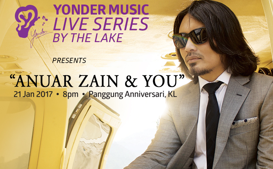 Yonder Music Live Series By The Lake: Anuar Zain & You