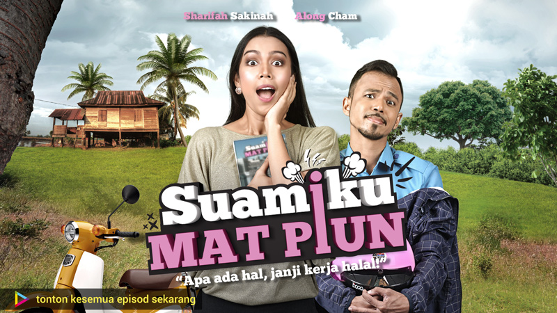 "Watch All Episodes ""Suamiku Mat Piun"" 2 Months Advance in HD"