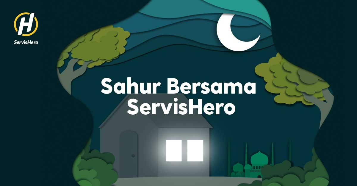 ServisHero Launches Sahur Wake Up Call For Ramadan