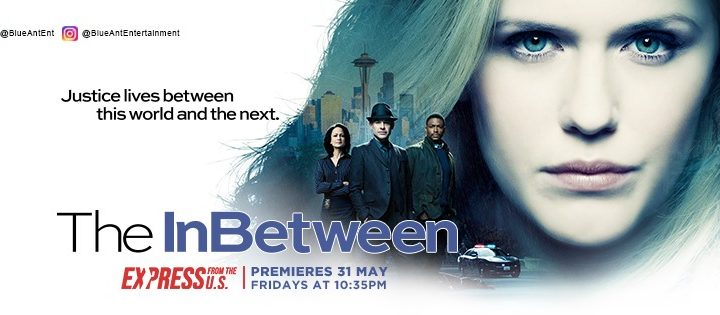 The InBetween on Blue Ant Entertainment (Unifi TV Ch 473)