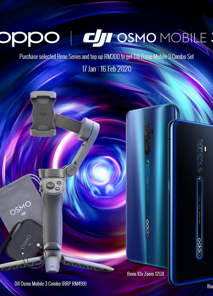 Top up RM300 and get DJI Osmo Mobile 3